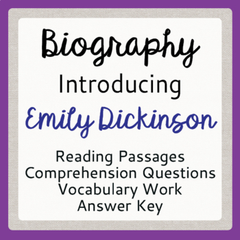 Emily Dickinson Biography Informational Texts, Activities