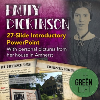Emily Dickinson Introductory PowerPoint and Poetry Writing