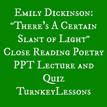 "Emily Dickinson ""There's a Certain Slant of Light"" PowerPo"