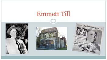 Emmett Till Mini-Lesson powerpoint, video and notes
