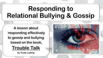 """Emotional Relational Bullying """"Trouble Talk""""  w 5 video Ch"""