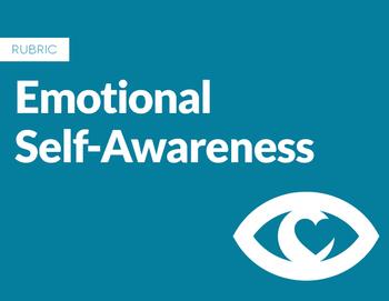 Emotional Self-Awareness Rubric