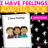 I Have Feelings, a book about emotions: Adapted Book for S