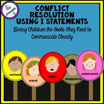 Student Conflict Resolution Using I Statements