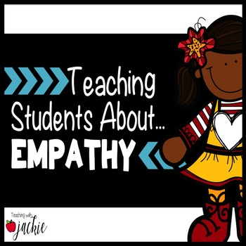 Empathy: Teaching Character Education and Understanding Emotions