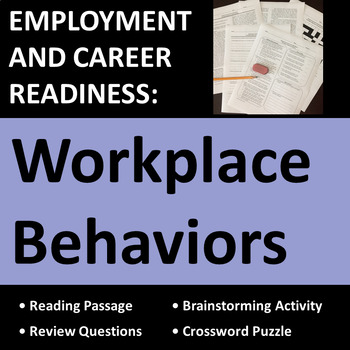 Employment & Career Readiness, Workplace & Job Behaviors A