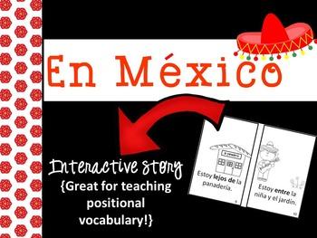 En México Interactive Positional Words Reader {Dual langua