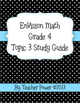 EnVision Math 4th Grade Topic 3 Study Guide