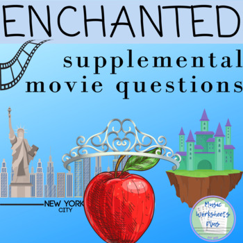 Enchanted Movie Questions