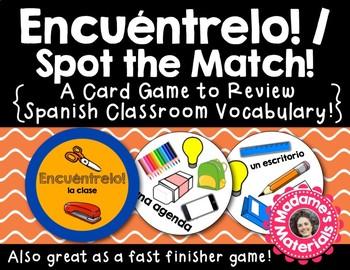 Encuéntrelo: La Clase! Spot the Match game for Spanish Cla