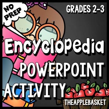 Encyclopedia PowerPoint Activity - NO PREP! for Grades 2-3