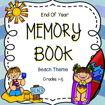 End Of Year Memory Book - Beach Days