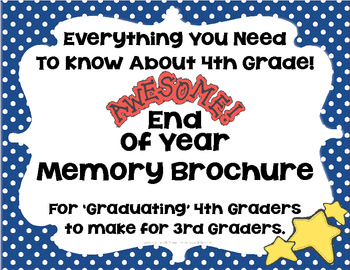 End Of Year Memory Brochure - 'Graduating' 4th Graders Mak
