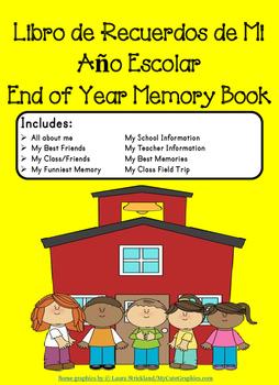 End Of Year Spanish Memory Book/ Libro Sobre Mi Ano Escolar
