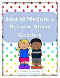 End of Module 2 Review Sheet - Grade 5