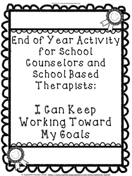 End of School Year Activity for Counseling - I Can Keep Wo