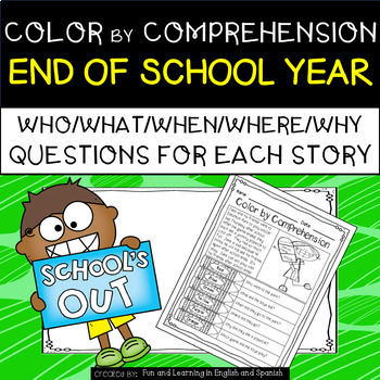 End of School Year (Color by Comprehension Stories and Que