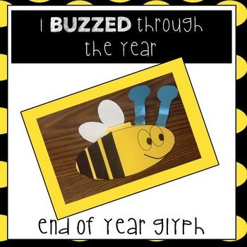 End of School Year Glyph I BUZZED through the year