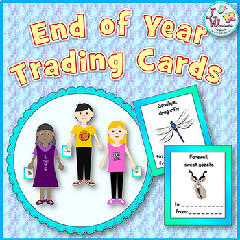 End of the School Year Activity - Trading Cards