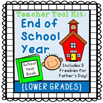 End of Year activities {lower grades}
