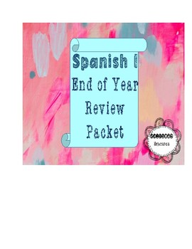 End of Spanish 1 Review Packet