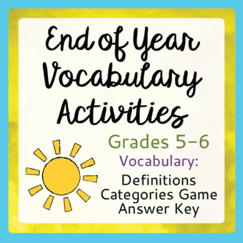 End of Year Vocabulary Activities Grades 5, 6