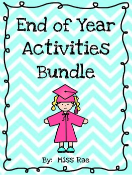 End of Year Activities Bundle No Prep Lesson Plans