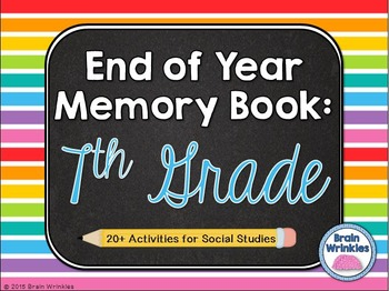 End of Year Activities -- Memory Book (Seventh Grade)