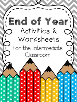 End of Year Activities & Worksheets for the Intermediate C