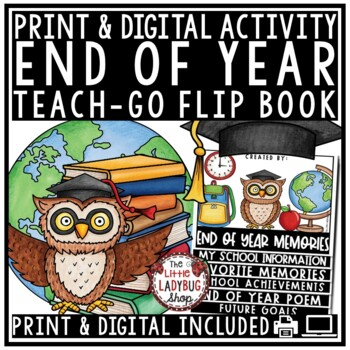 End of Year Activities & End of Year Flip Book