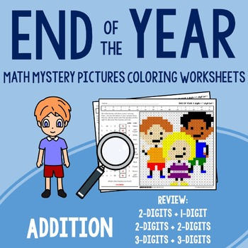 End of Year Addition Coloring Worksheets