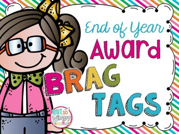 End of Year Award Brag Tags
