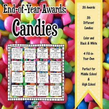 End of Year Awards: Candies / for Middle School (Grades 5,