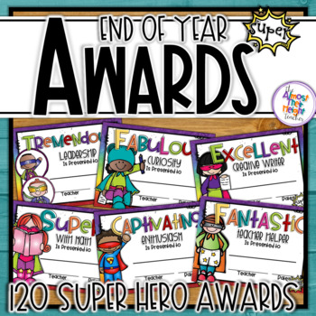 End of Year Awards - Super Hero Themed - (second addition)