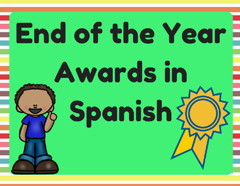 End of Year Awards in Spanish (Certificados para el final