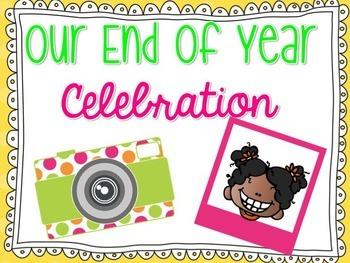 End of Year Celebration Slideshow
