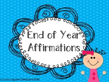 End of Year Classroom Affirmations