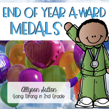 End of Year Classroom Award MEDALS!