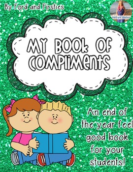 End of Year Compliment Book!