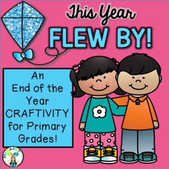 End of Year Craftivity