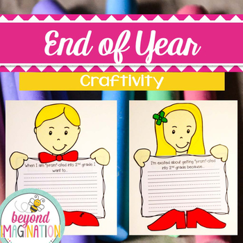 End of Year Craft Activity | Writing Craftivity for Little