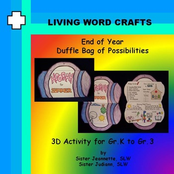 End of Year Duffle Bag of Possibilities for Gr. K to Gr.3