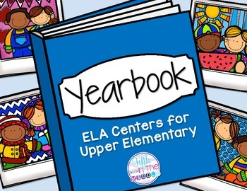 Yearbook End of the Year ELA Centers