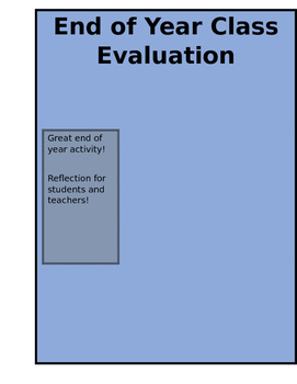 End of Year Classroom Evaluation: What Did Your Students Like?