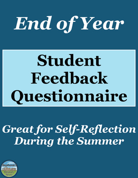 End of Year Feedback and Student Reflection Questions