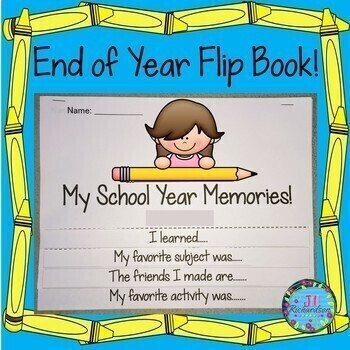 End of Year Flip Book!