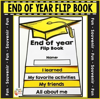 End of Year Flip Book
