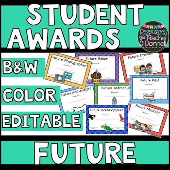 End of Year 'Future' Student Awards Freebie