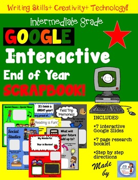 End of Year Google Interactive Scrapbook!