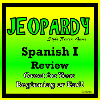 End of Year - Review of Spanish I